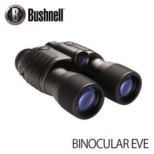 暗視スコープ ブッシュネル ビノキュラーEVE Bushnell BINOCULAR EVE ナイト...