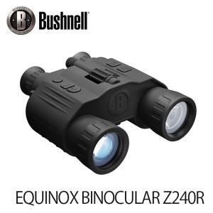 暗視スコープ ブッシュネル エクイノクス ビノキュラーZ240R Bushnell EQUINOX ...