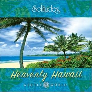 Heavenly Hawaii [CD] Gibson, Dan all-for-you