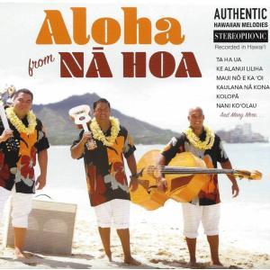 Aloha from Na Hoa / Na Hoa (アロハ フローム ナ ホア / ナ ホア)