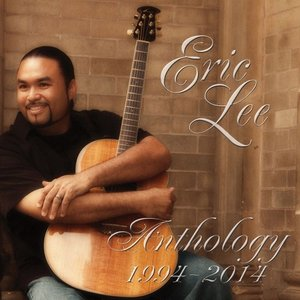 Anthology 1994-2014 / Eric Lee  (アンソロジー 1994-2014 ...