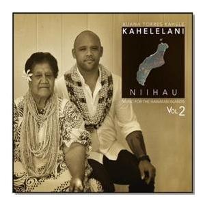 Kahelelani Niihau / Kuana Torres Kahele (カヘレラニ ニイハウ/ クアナ・トーレス・カヘレ)
