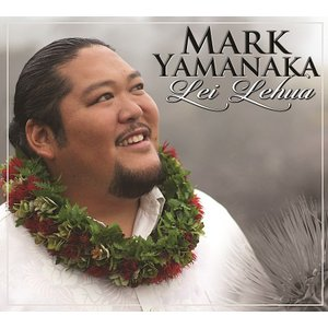 LEI LEHUA / MARK YAMANAKA(レイ レフア / マーク ヤマナカ)