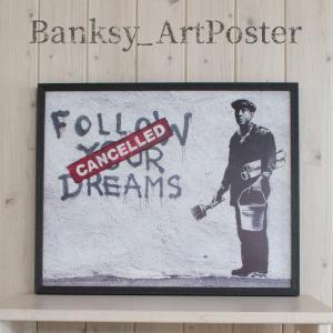 アートポスター バンクシー Follow Your Dreams アートパネル 壁掛け アートフレー...