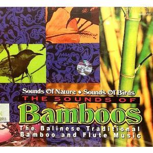 癒しのバリミュージックCD 『THE SOUND OF Bamboo』 バリ雑貨 アジアン雑貨 スパCD angkasa