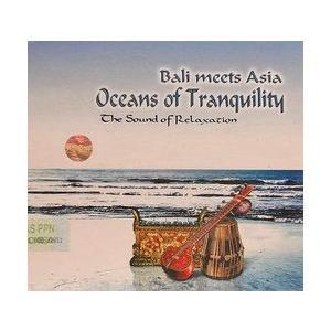 癒しのバリミュージックCD 『Oceans of Tranquility』 バリ雑貨 アジアン雑貨 スパCD angkasa