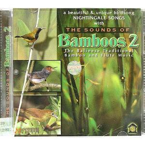 癒しのバリミュージックCD 『THE SOUND OF Bamboos 2』 バリ雑貨 アジアン雑貨 スパCD angkasa