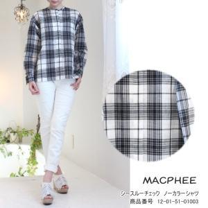 期間限定10%OFF マカフィー トゥモローランド シャツ MACPHEE シースルーチェック ノーカラーシャツ|annie-0120