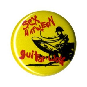 GUITAR WOLF(ギターウルフ):SEXナポレオン 缶バッジ/25mm【小物 雑貨 グッズ 缶バッジ】|aprilfoolstore
