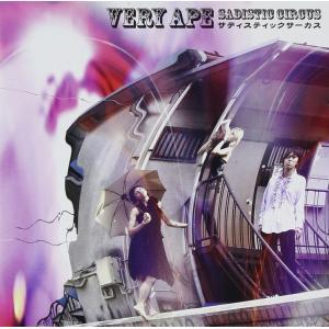 Very Ape(ヴェリーエイプ):サディスティックサーカス【音楽 CD Album】|aprilfoolstore