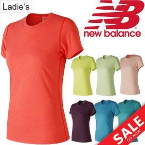 半袖 Tシャツ レディース ニューバランス newbalance ヘザーテック Tシャツ ランニング マラソン ジムトレーニング フィットネス/AWT73123|apworld