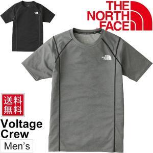 Tシャツ 半袖 メンズ ザノースフェイス THE NORTH FACE ボルテージクルー 男性用 トレーニングシャツ ジム 吸汗速乾 撥水 Voltage Crew/NT61793 apworld