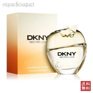 ダナキャラン DKNY ネクター ラブ オードパルファム 100ml DONNA KARAN DKNY NECTAR LOVE EDP [6903]|aquabouquet