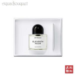 バイレード イレヴンス アワー オードパルファム 50ml BYREDO PARFUMS ELEVENTH HOUR EDP [1048]|aquabouquet