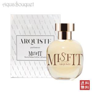 アーキスト ミスフィット オーデパルファン 100ml ARQUISTE MISFIT EDP [3585]|aquabouquet