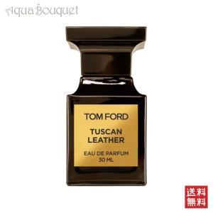 トムフォード タスカン レザー オード パルファム スプレィ 30mlTOM FORD TUSCAN...