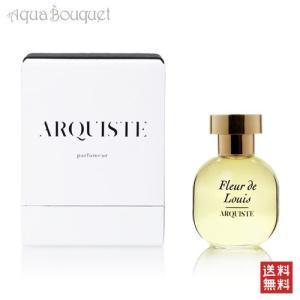 アーキスト フルール ド ルイ オードパルファム 100ml ARQUISTE Fleur de Louis EDP [03134]|aquabouquet