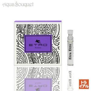 エトロ エトラ エトロ オードトワレ 1.7ml 正規品ボトル ETRO ETRA ETRO EDT (トライアル香水)|aquabouquet