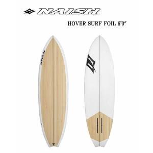 【メーカーお取り寄せ】NAISH(ナッシュ)HOVER SURF FOIL 2018 モデル [BROWN×CLEAR]6'0