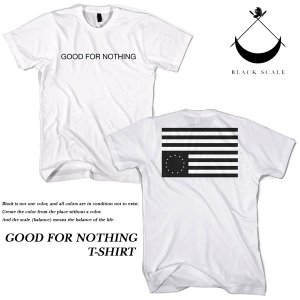 Black Scale GOOD FOR NOTHING T-SHIRT WHITE ブラックスケール|archrival