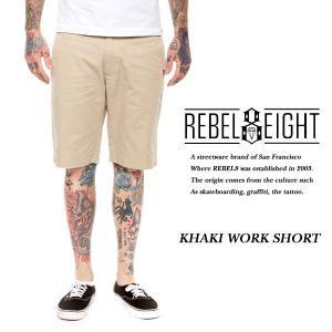 REBEL EIGHT WORK SHORT KHAKI ワークショーツ カーキ ベージュ レベルエイト|archrival