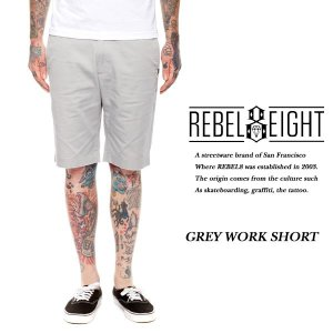 REBEL EIGHT WORK SHORT GRAY ワークショーツ グレー シルバー レベルエイト|archrival