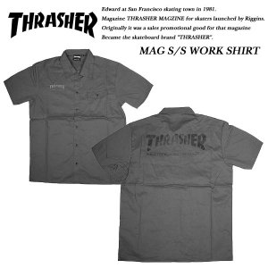 THRASHER SHORT SLEEVE WORK SHIRT CHARCOAL GRAY 半袖 ワークシャツ チャコール グレー スラッシャー|archrival