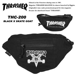 Thrasher THC200 ウエストバッグ BLACK / SKATE GOAT スラッシャー|archrival
