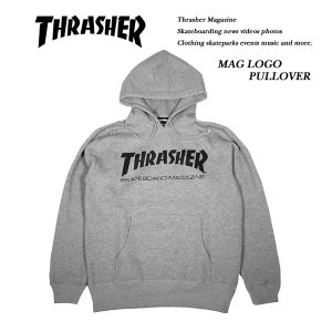 Thrasher MAG LOGO PULLOVER PARKA GRAY マグ ロゴ プルオーバー パーカー ヘザーグレー 灰 スラッシャー|archrival