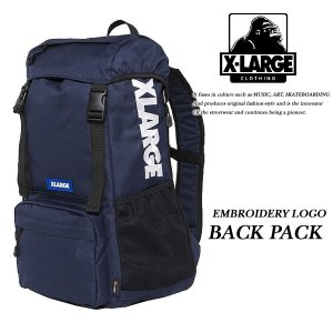 X-LARGE EMBROIDERY LOGO BACKPACK NAVY バックパック ネイビー 紺 エキストララージ|archrival