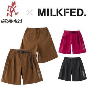 ミルクフェド グラミチ ショート パンツ MILKFED. X GRAMICCI SHORT PAN...