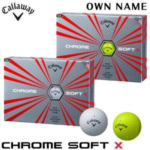 [オウンネーム専用] キャロウェイ CHROME SOFT X クロム ソフトX ゴルフボール 1ダース(12球入り) [2017年モデル] [日本正規品] arigaen