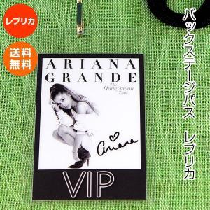 アリアナグランデ バックステージパス レプリカ /ARIANA GRANDE グッズ /ハネムーン・ツアー The Honeymoon Tour コンサート ライブ|artis