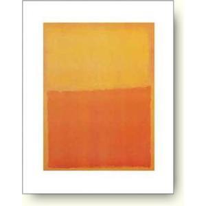 マーク ロスコ オレンジとイエロー 【アートポスター】|artposters