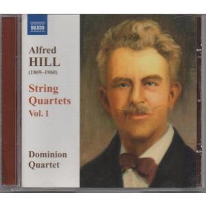 ヒル(1869-1960) 弦楽四重奏曲第1、2、3番