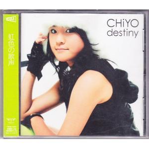 CHIYO / destiny 虹色の歌声
