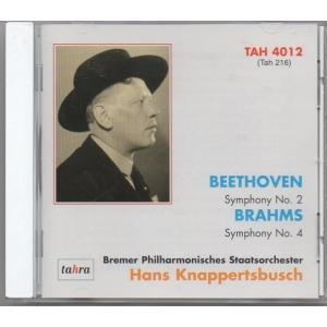 ベートーヴェン 交響曲第2番、ブラームス 交響曲第4番 クナッパーツブッシュ指揮