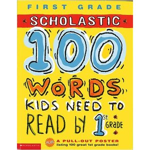 英語教材:100 WORDS KIDS NEED TO READ BY 1ST GRADE DELU...
