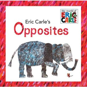 ERIC CARLE'S OPPOSITES/エリック・カール/洋書絵本/反意語