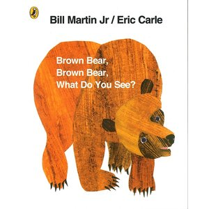 BROWN BEAR. BROWN BEAR. WHAT DO YOU SEE?/エリック・カール/洋書絵本|asukabc-online