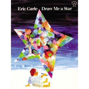 DRAW ME A STAR (Paperstar Book) /エリック・カール/洋書絵本