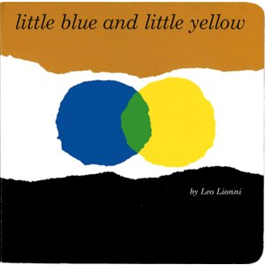 LITTLE BLUE AND LITTLE YELLOW (ボードブック)/洋書絵本