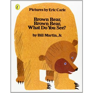BROWN BEAR. BROWN BEAR. WHAT DO YOU SEE?/エリック・カール/...