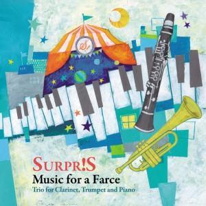 スルプリ!道化芝居のための音楽 クラリネット、トランペットとピアノのためのトリオ|atelierbois