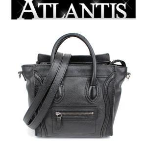 美品 セリーヌ CELINE ラゲージ ナノショッパー 2WAY バッグ レザー 黒|atlantis