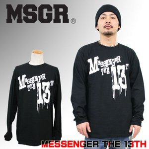 MSGR ロンTEE メッセンジャー13TH L/T|attention-store
