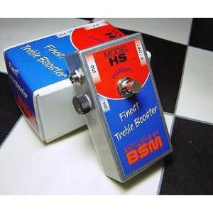 BSM HS-Custom Treble Booster|直輸入品|audio-mania