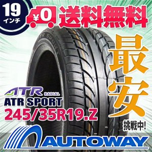タイヤ サマータイヤ ATR SPORT 245/35R19 93W|autoway2