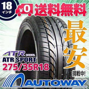 タイヤ サマータイヤ ATR SPORT 275/35R18 99W|autoway2
