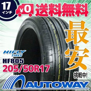 タイヤ サマータイヤ ハイフライ HF805 205/50R17 93W|autoway2